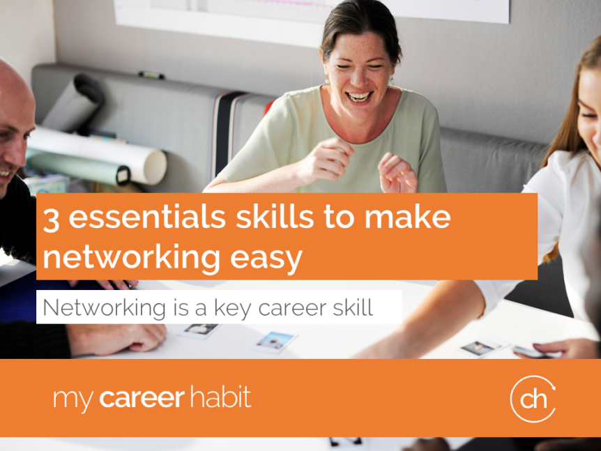 3 essential skills to make networking easy