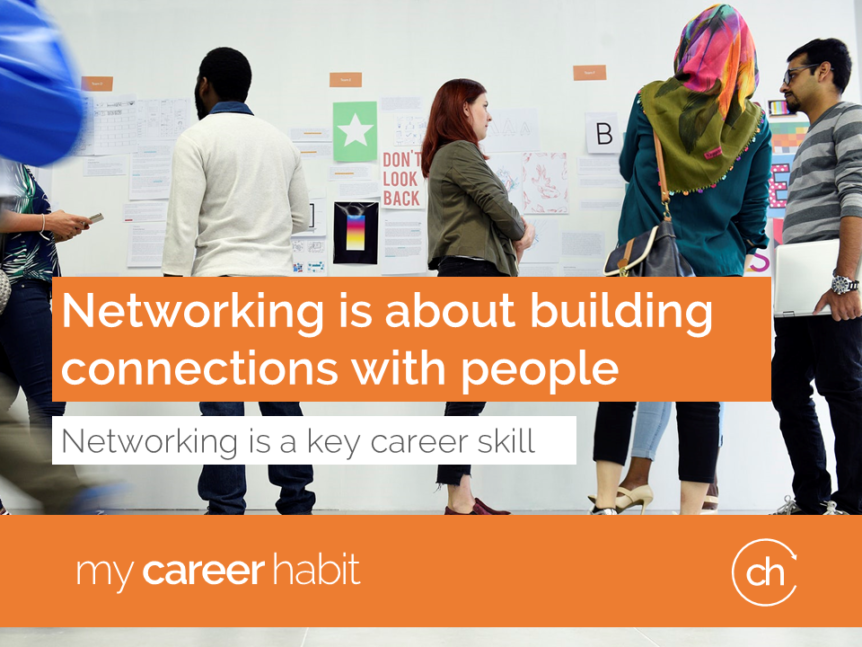 Networking is about building connections with people