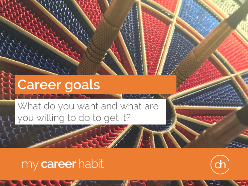 career goals: what do you want?