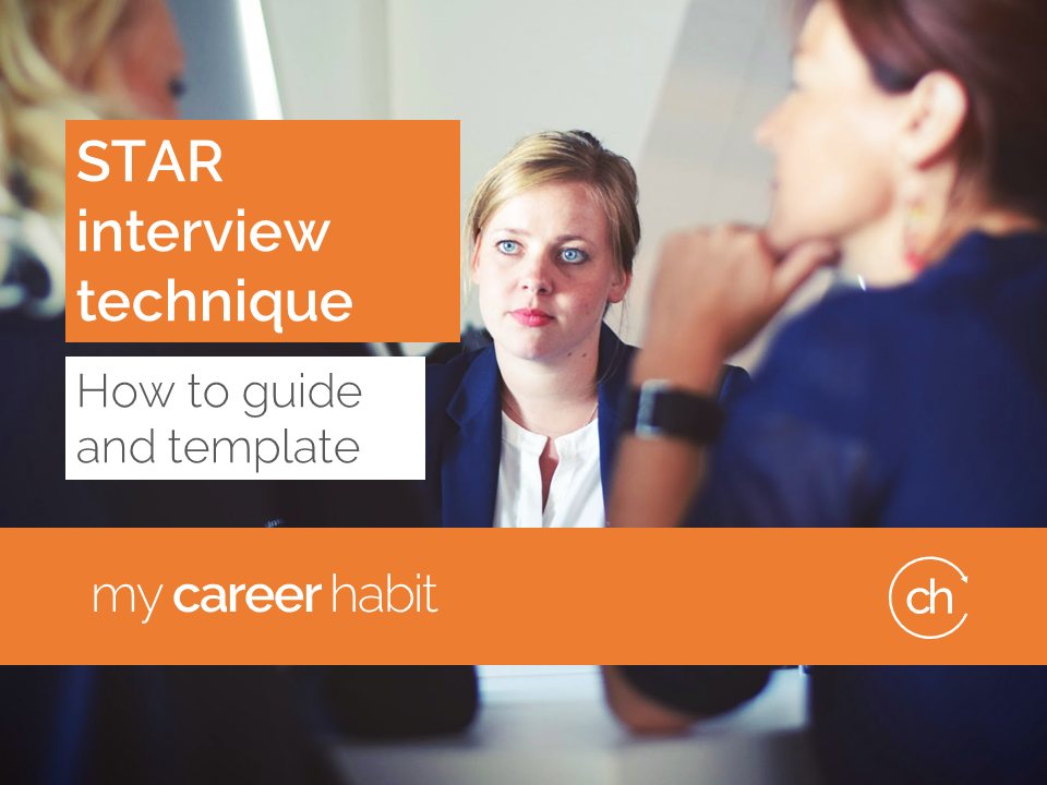 star interview technique how to guide and template