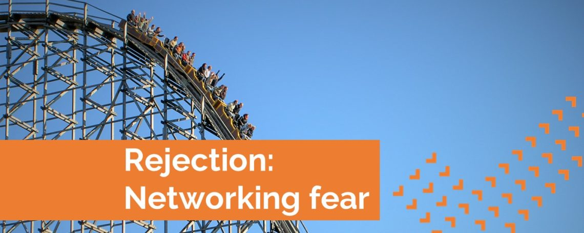 Networking fear rejection overcome