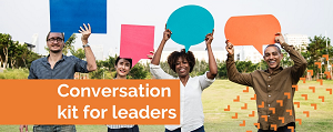 Conversation kit for leaders